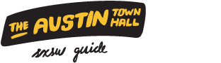 austin town hall sxsw guide